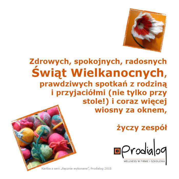 Grupa Prodialog życzy zdrowych, spokojnych i radosnych Świąt Wielkanocnych!
