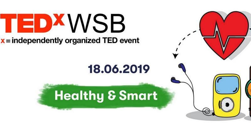 TEDxWSB Healthy & Smart