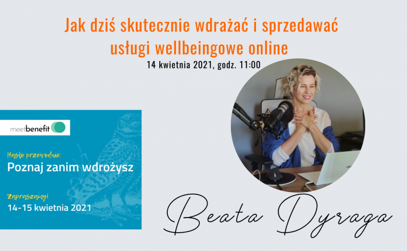 Beata Dyraga na Forum Meet Benefit – kwiecień 2021